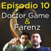Headshot &#8211; Episodio 10 con Farenz e Doctor Game